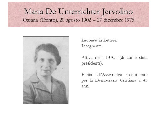 Laureata in Lettere. Insegnante. Attiva nella FUCI (di cui è stata presidente). Eletta all'Assemblea Costituente per la Democrazia Cristiana a 43 anni. Porto Viro, 12 novembre 2008.