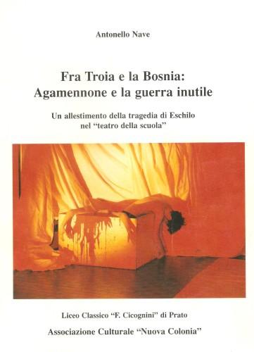 Fra Troia e la Bosnia 001